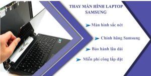 Thay màn hình laptop Samsung lấy liền giá rẻ Bình Dương